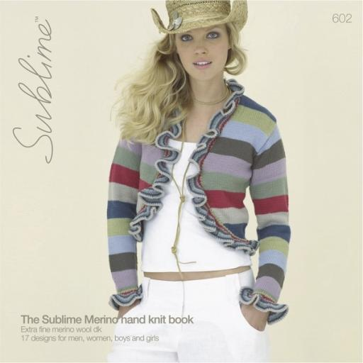 Sublime 602: The Sublime Merino hand knit book