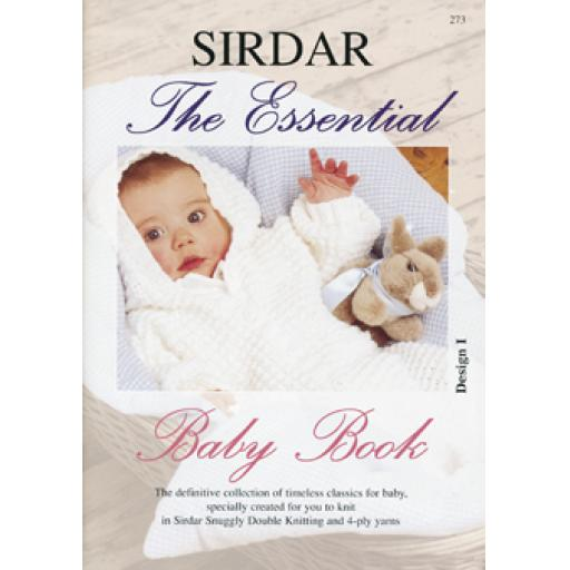 Sirdar 273: The Essential Baby Book