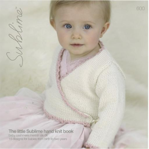 Sublime 600: The little Sublime hand knit book
